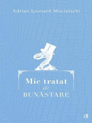 cover image of Mic tratat de bunastare