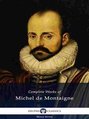 cover image of Delphi Complete Works of Michel de Montaigne