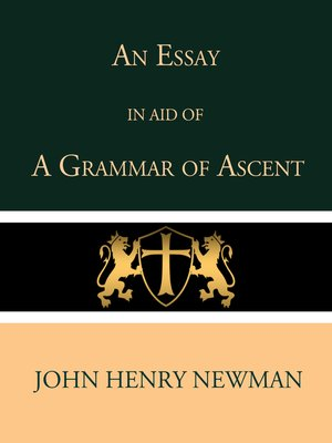 cover image of An Essay in Aid of a Grammar of Ascent