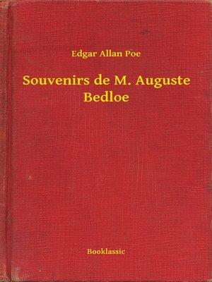cover image of Souvenirs de M. Auguste Bedloe