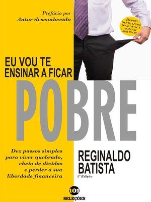 cover image of Eu vou te ensinar a ficar pobre