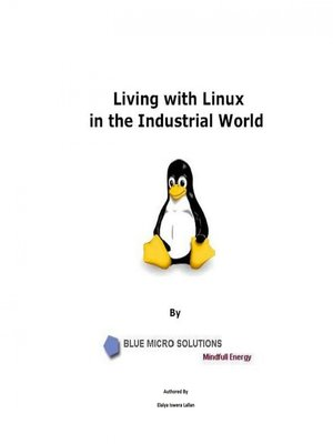 cover image of Living with Linux in the Industrial World