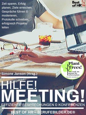 cover image of Hilfe! Meeting! Effiziente Besprechungen & Konferenzen
