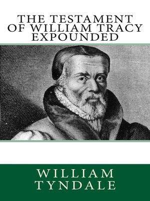 cover image of The Testament of William Tracy Expounded
