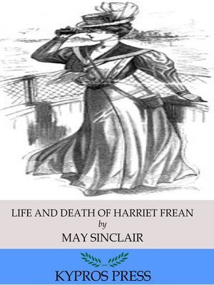 cover image of Life and Death of Harriett Frean