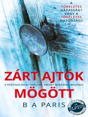 cover image of Zárt ajtók mögött