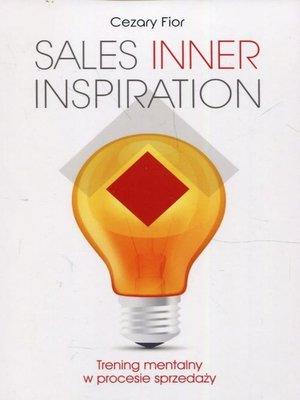 cover image of Sales Inner Inspiration. Trening mentalny w procesie sprzedaży