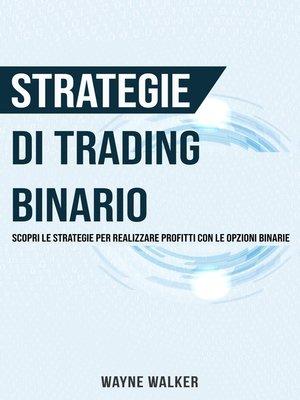 cover image of Strategie di Trading Binario