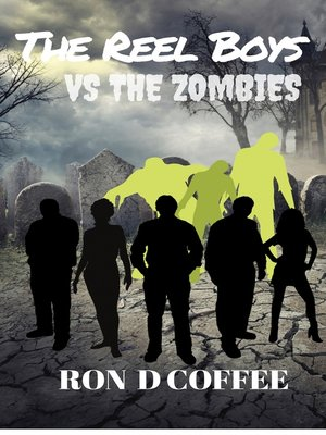 cover image of The Reel Boys vs The Zombies