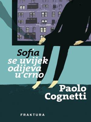 cover image of Sofia se uvijek odijeva u crno