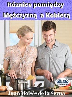cover image of Różnice Pomiędzy Mężczyzną a Kobietą