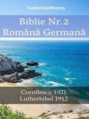 cover image of Biblie Nr.2 Română Germană