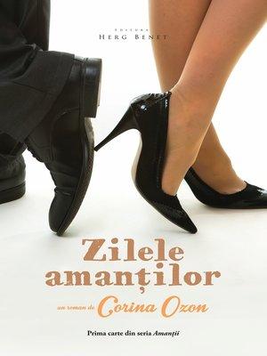 cover image of Zilele amanților