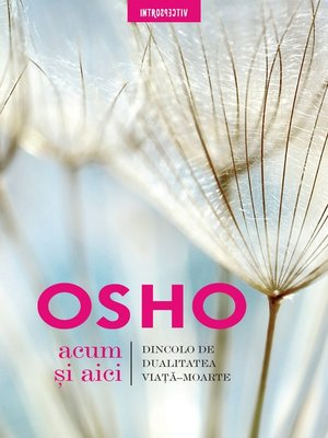 cover image of OSHO--Acum Si Aici
