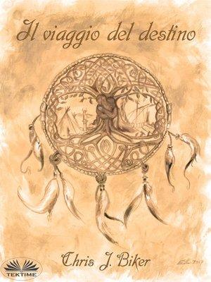 cover image of Il Viaggio Del Destino