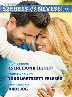 cover image of Cseréljünk életet!, Tőrölmetszett feleség, Ököljog