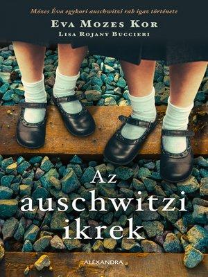 cover image of Az auschwitzi ikrek