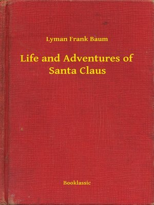 cover image of Life and Adventures of Santa Claus