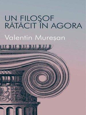 cover image of Un filosof rătăcit în agora