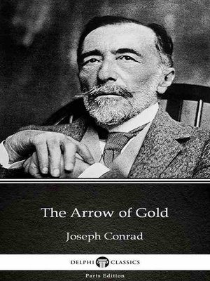 cover image of The Arrow of Gold by Joseph Conrad (Illustrated)