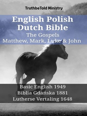 cover image of English Polish Dutch Bible--The Gospels--Matthew, Mark, Luke & John