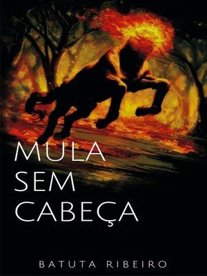 cover image of Mula sem cabeça