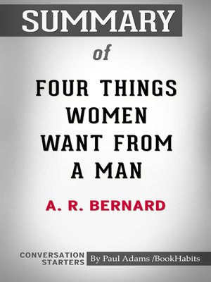 cover image of Summary of Four Things Women Want from a Man