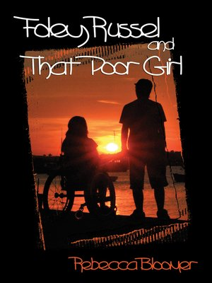 cover image of Foley Russel and That Poor Girl