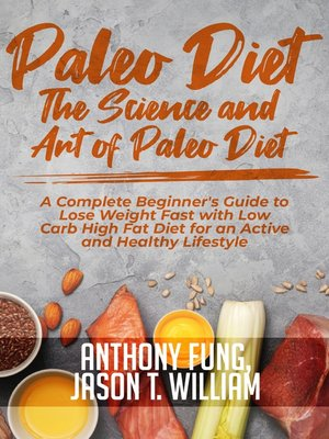 cover image of Paleo Diet--The Science and Art of Paleo Diet