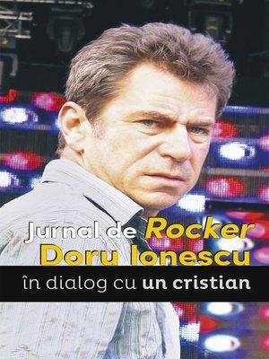cover image of Jurnal de Rocker. Doru Ionescu în dialog cu un cristian