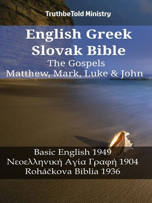 cover image of English Greek Slovak Bible--The Gospels--Matthew, Mark, Luke & John