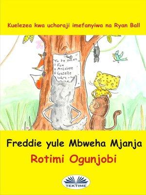 cover image of Freddie Yule Mbweha Mjaja
