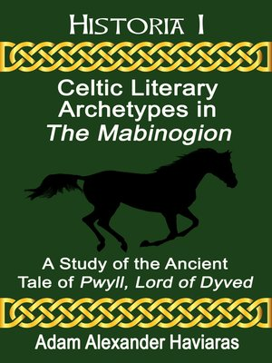 cover image of Celtic Literary Archetypes in The Mabinogion