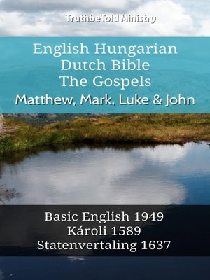 cover image of English Hungarian Dutch Bible--The Gospels--Matthew, Mark, Luke & John