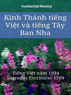 cover image of Kinh Thánh tiếng Việt và tiếng Tây Ban Nha