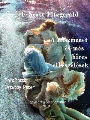 cover image of A nászmenet és más híres elbeszélések