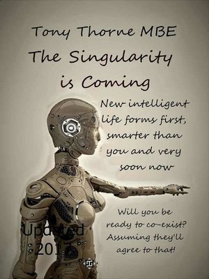 cover image of The Singularity is Coming