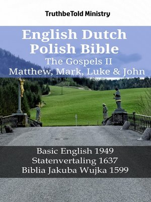 cover image of English Dutch Polish Bible--The Gospels II--Matthew, Mark, Luke & John