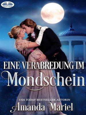 cover image of Eine Verabredung Im Mondschein