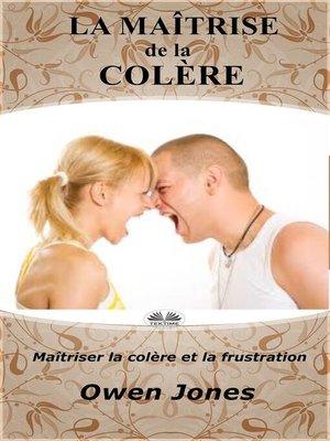 cover image of La Maîtrise De La Colère