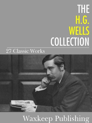 cover image of The H.G. Wells Collection