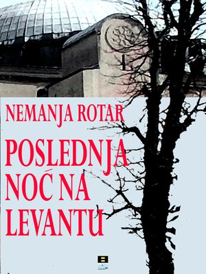 cover image of POSLEDNJA NOC NA LEVANTU
