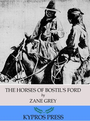 cover image of The Horses of Bostil's Ford