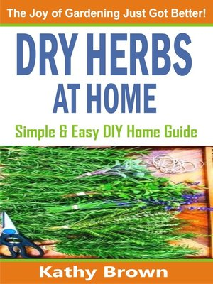 cover image of Dry Herbs At Home