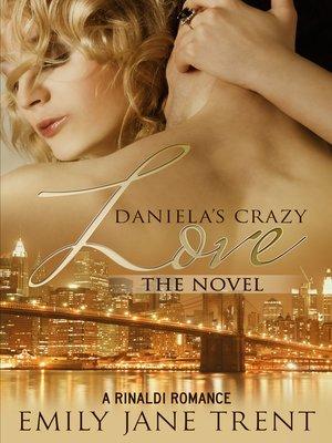 cover image of Daniela's Crazy Love the Novel