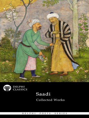 cover image of Delphi Collected Works of Saadi (Illustrated)