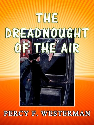 cover image of The Dreadnought of the Air