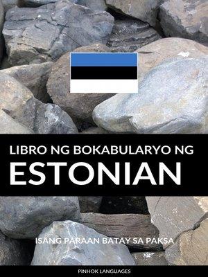 cover image of Libro ng Bokabularyo ng Estonian