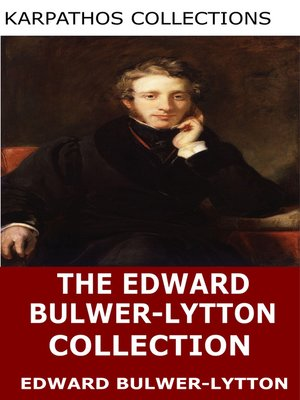 cover image of The Edward Bulwer-Lytton Collection