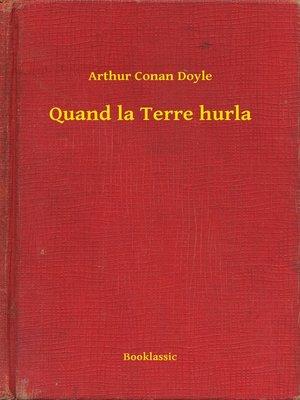 cover image of Quand la Terre hurla